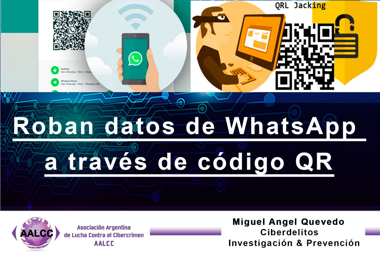 Prevention  WhatsApp steal data via QR code | Argentina